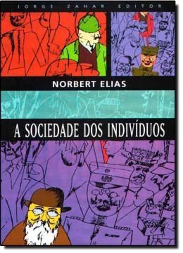 A SOCIEDADE DOS INDIVIDUOS