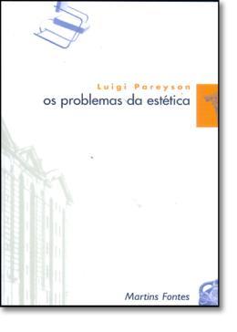 OS PROBLEMAS DA ESTETICA