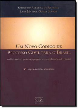 NOVO CODIGO DE PROCESSO CIVIL PARA O BRASIL, UM