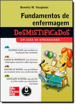 FUNDAMENTOS DE ENFERMAGEM DESMISTIFICADOS