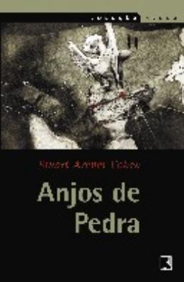 ANJOS DE PEDRA