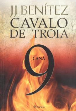 CAVALO DE TROIA 9 - CANA