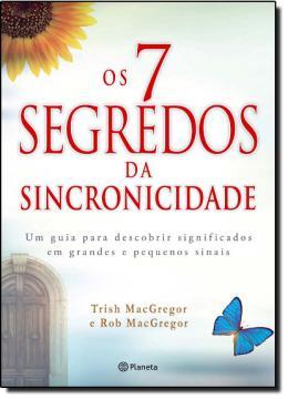 7 SEGREDOS DA SINCRONICIDADE, OS