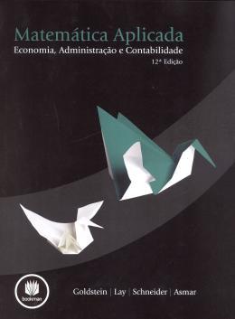 MATEMATICA APLICADA - ECONOMIA, ADMINISTRAÇÃO E CONTABILIDADE - 12ª ED