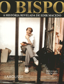 O BISPO - A HISTORIA REVELADA DE EDIR MACEDO