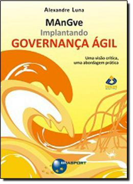 IMPLANTANDO GOVERNANCA AGIL - MANGVE
