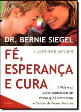 FE, ESPERANCA E CURA