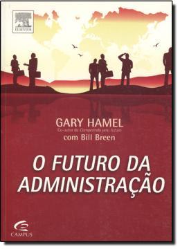 O FUTURO DA ADMINISTRACAO
