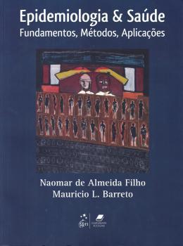 EPIDEMIOLOGIA & SAUDE - FUNDAMENTOS, METODOS E APLICACOES
