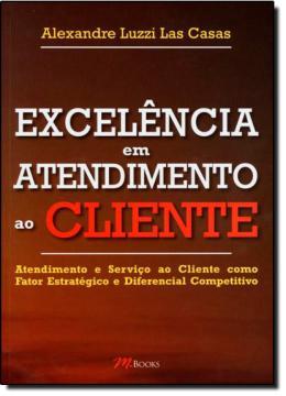 EXCELENCIA EM ATENDIMENTO AO CLIENTE