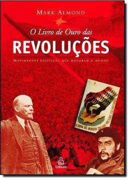 LIVRO DE OURO DAS REVOLUCOES