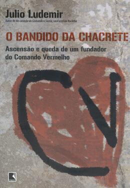 O BANDIDO DA CHACRETE