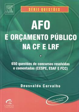 AFO E ORCAMENTO PUBLICO NA CF E LRF