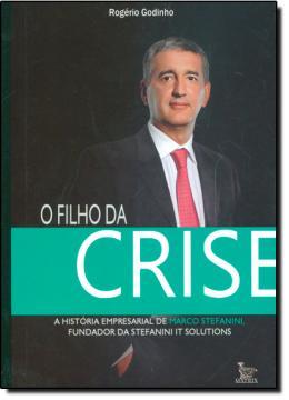 FILHO DA CRISE, O