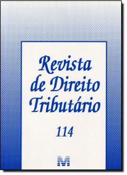 REVISTA DE DIREITO TRIBUTARIO ED.114