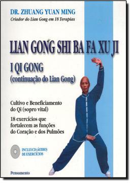 LIAN GONG SHI BA FA XU JI - I QI GONG - 5ª ED