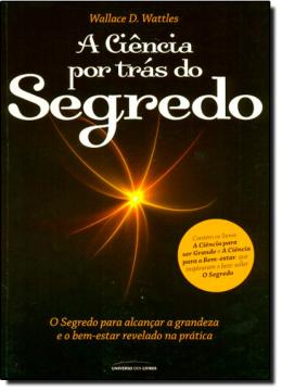 A CIENCIA POR TRAS DO SEGREDO