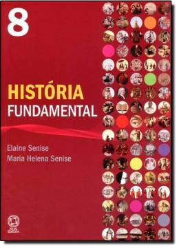 HISTORIA FUNDAMENTAL 8º ANO