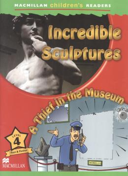 INCREDIBLE SCULPTURES - A THIEF IN THE MUSEUM - LEVEL 4