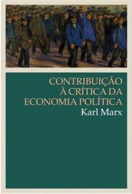 CONTRIBUICAO A CRITICA DA ECONOMIA POLITICA