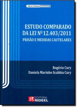 ESTUDO COMPARADO DA LEI Nº 12.403/2011 PRISAO E MEDIDAS CAUTELARES