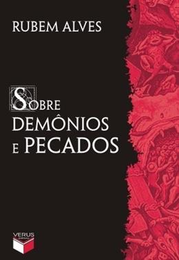 SOBRE DEMONIOS E PECADOS