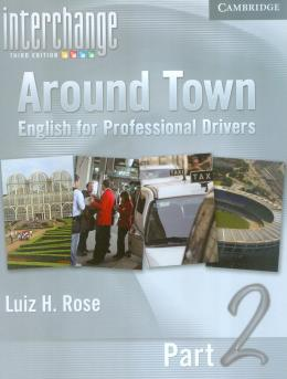 AROUND TOWN INTRO DRIVERS 2 WITH IC FULL CONTACT PACK - 3RD ED