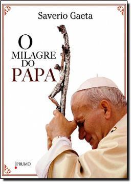 MILAGRE DO PAPA, O