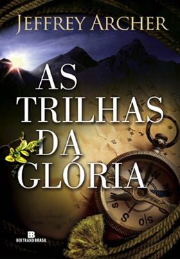 TRILHAS DA GLORIA, AS