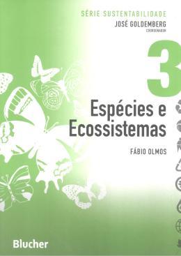 ESPECIES E ECOSSISTEMAS - SERIE SUSTENTABILIDADE