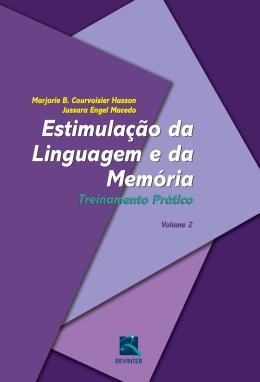 ESTIMULACAO DA LINGUAGEM E DA MEMORIA - TREINAMENTO PRATICO - VOLUME 2