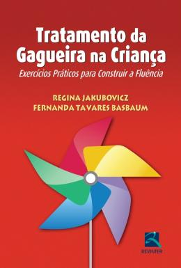 TRATAMENTO DA GAGUEIRA NA CRIANCA