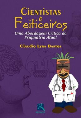 CIENTISTAS E FEITICEIROS