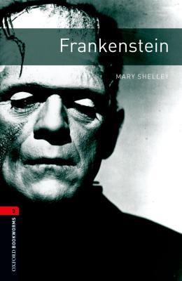 FRANKENSTEIN - OXFORD BOOKWORMS LIBRARY 3
