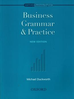 BUSINESS GRAMMAR & PRACTICE  - OUP - OXFORD UNIVERSITY