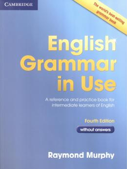 English Grammar In Use Book Without Answers - Fourth Edition