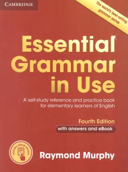 ESSENTIAL GRAMMAR IN USE WITH ANSWERS AND INTERACTIVE EBOOK - 4TH ED