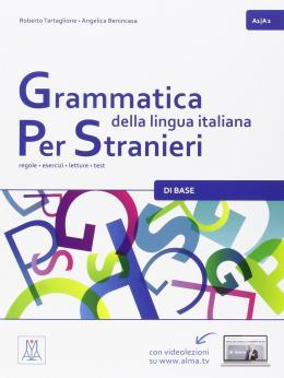 GRAMMATICA DELLA LINGUA ITALIANA PER STRANIERI 1 (A1-A2)
