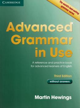 ADVANCED GRAMMAR IN USE WITHOUT ANSWERS - 3RD