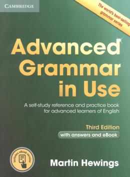 ADVANCED GRAMMAR IN USE WITH ANSWERS AND INTERACTIVE EBOOK - 3RD EDITION