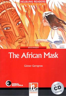AFRICAN MASK, THE - WITH CD - BEGINNER  - DIS - DISAL EDITORA
