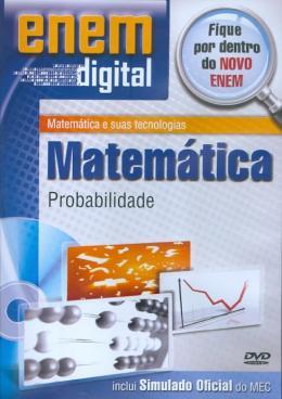 ENEM DIGITAL MATEMATICA - PROBABILIDADE - DVD