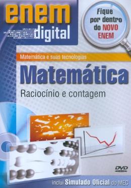 ENEM DIGITAL MATEMATICA - RACIOCINIO E CONTAGEM - DVD