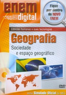 ENEM DIGITAL GEOGRAFIA - SOCIEDADE E ESPACO GEOGRAFICO - DVD