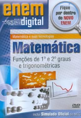 ENEM DIGITAL MATEMATICA - FUNCOES DE 1º E 2º GRAUS E TRIGONOMETRICAS - DVD