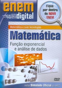 ENEM DIGITAL MATEMATICA - FUNCAO EXPONENCIAL E ANALISE DE DADOS - DVD
