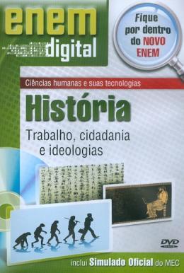 ENEM DIGITAL HISTORIA - TRABALHO, CIDADANIA E IDEOLOGIAS - DVD