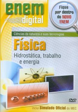 ENEM DIGITAL FISICA - HIDROSTATICA, TRABALHO E ENERGIA - DVD
