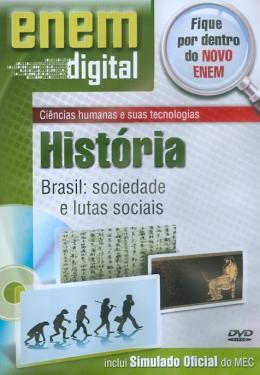 ENEM DIGITAL HISTORIA - BRASIL, SOCIEDADE E LUTAS SOCIAIS - DVD