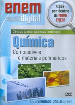 ENEM DIGITAL QUIMICA - COMBUSTIVEIS E MATERIAIS POLIMETRICOS - DVD